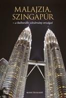Malajzia, Szingapúr