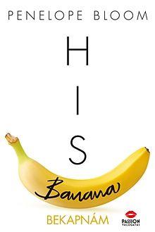 His Banana - Bekapnám