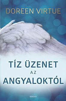 Tíz üzenet az angyaloktól