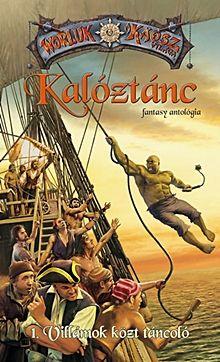 Villámok közt táncoló - Kalóztánc 1. - Worluk a Káosz világa