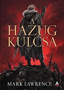 A Hazug kulcsa - A vörös királynő háborúja-trilógia 2.