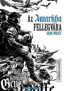 Az Autarkha fellegvára - Az Új Nap könyve 4.