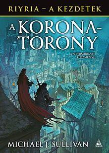 A Koronatorony - Riyria - A kezdetek 1.
