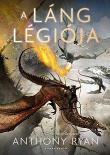A láng légiója - Draconis Memoria-trilógia 2.