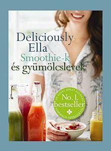 Smoothie-k és gyümölcslevek - Deliciously Ella