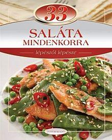 33 saláta mindenkorra - Lépésről lépésre