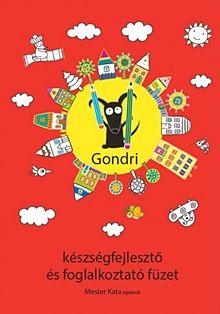 Gondri készségfejlesztő és foglalkoztató füzet