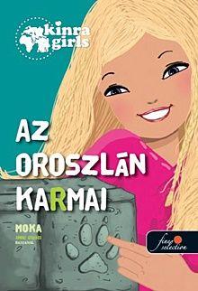 Az oroszlán karmai - Kinra Girls 3.