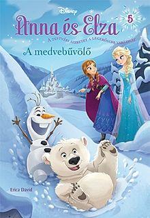 A medvebűvölő - Disney Anna és Elza 5.