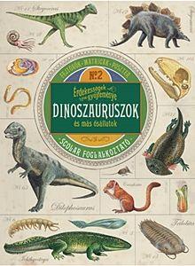 Dinoszauruszok és más ősállatok - Érdekességek gyűjteménye 2.