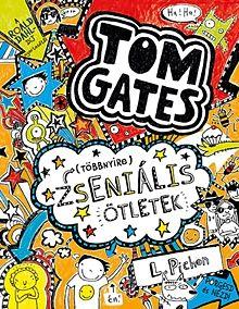 (Többnyire) zseniális ötletek - Tom Gates 4.