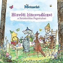 Húsvéti kincsvadászat a Százholdas Pagonyban - Disney Micimackó