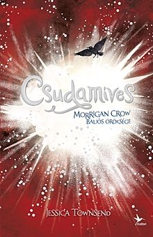 Csudamíves - Morrigan Crow baljós öröksége - Nevermoor 2.