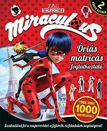 Óriás matricás foglalkoztató - ZAG Heroez Miraculous