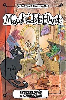 Ékszerlopás a színházban - Macskadetektívek 2.