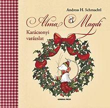 Karácsonyi varázslat - Alma Magdi