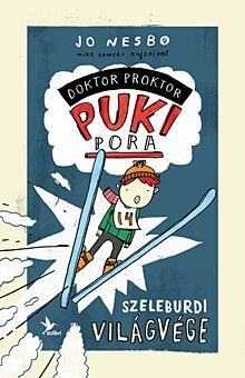 Szeleburdi világvége - Doktor Proktor pukipora 3.