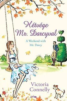 Hétvége Mr. Darcyval - A Weekend with Mr. Darcy